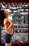 Punished in the Horror House