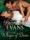 A Whisper of Desire by Bronwen Evans