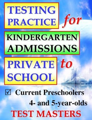 Testing Practice for Kindergarten Admissions to Private School