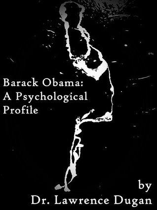 Barack Obama: A Psychological Profile