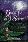 Goom'pa and Shine (The Stories of Goom'pa #1)