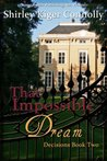 That Impossible Dream by Shirley Kiger Connolly