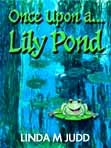 Once Upon a... Lily Pond