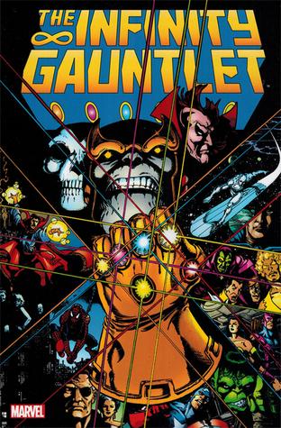 Ebook The Infinity Gauntlet by Jim Starlin read!