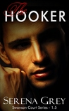 The Hooker by Serena Grey