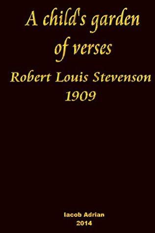 A child's garden of verses Robert Louis Stevenson 1909