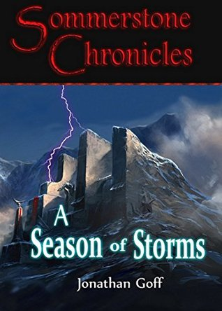 A Season of Storms (Sommerstone Chronicl...