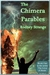 The Chimera Parables (Lives of Steele, #1) by Rodney Strange
