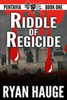 Riddle of Regicide