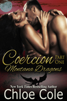 Coercion (Montana Dragons, #1)