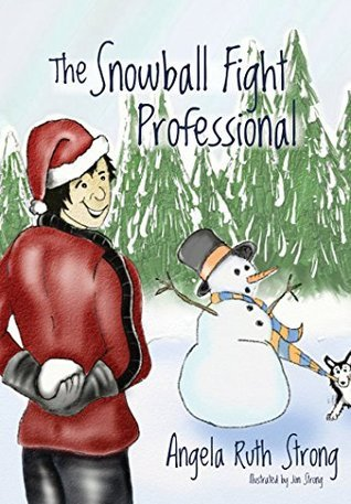 The Snowball Fight Professional (Fun4Hire #2)