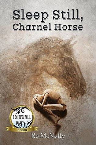Sleep Still, Charnel Horse