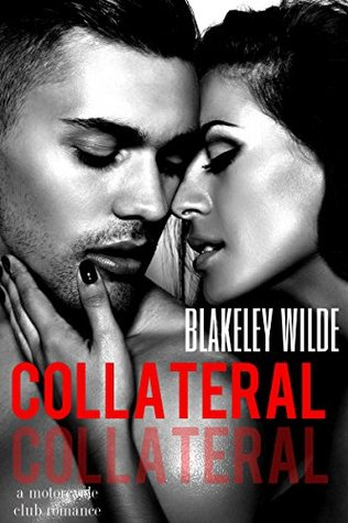 COLLATERAL (Motorcycle Club Romance)