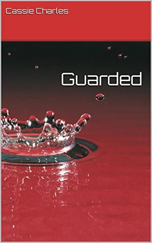 Guarded (Mage Wars Book 1)