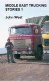 Middle East Trucking Stories 1: 1) Iskenderun 2) Ozymandias