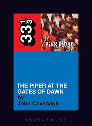 Pink Floyd's The Piper at the Gates of Dawn (33 1/3)