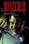 Bone Char: The story of Kazner Crockins: Chef, Killer, Cannibal (Issue 1)