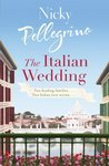 Ebook The Italian Wedding by Nicky Pellegrino DOC!