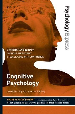 psychology-express-cognitive-psychology-undergraduate-revision-guide
