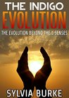 The Indigo Evolution by Sylvia Burke