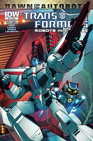 Transformers: Robots in Disguise #31 - Dawn of the Autobots