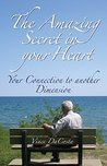 The Amazing Secret in your Heart by Vince Dacosta