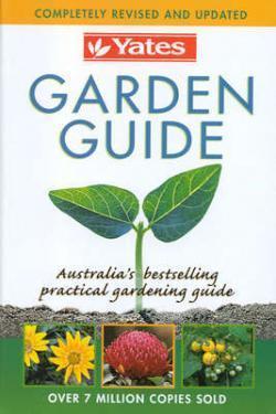 Yates garden guide 2007 by arthur yates.