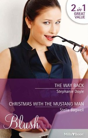 The Way Back / Christmas with the Mustang Man