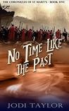No Time Like the ...