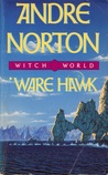 Ware Hawk (Witch World Series 1: Estcarp Cycle, #7)