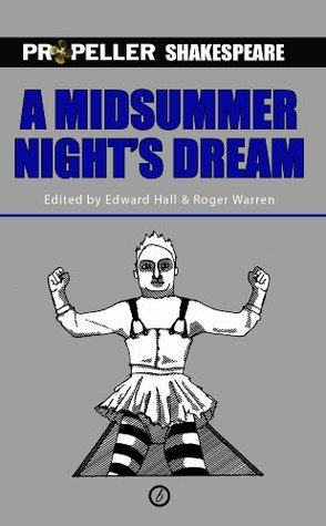 A Midsummer Night's Dream (Propeller Shakespeare)