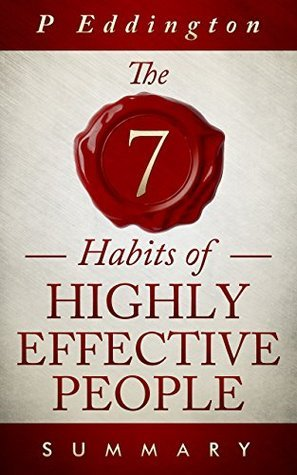 # 7 Habits of Highly Effective People Summary...