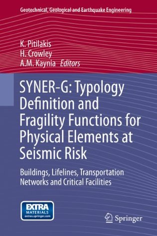 SYNER-G: Typology Definition and Fragility Functions for Physical Elements at Seismic Risk: 27