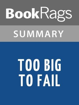 Too Big to Fail by Andrew Ross Sorkin   Summary & Study Guide