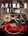 Average Joe and the Extraordinaires by Belart Wright