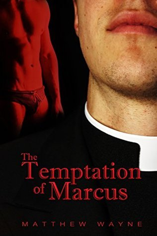 The Temptation of Marcus (Laid Bare Series Book 1)