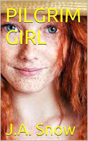 PILGRIM GIRL (An American Family Book 3)