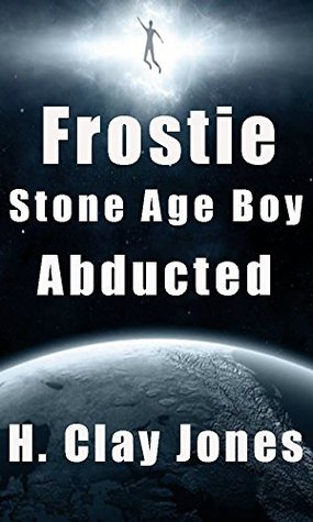 Frostie Stone Age Boy: Abducted