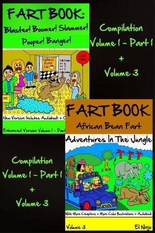 FART BOOK: Blaster! Boomer! Slammer! Popper, Banger! + African Bean Fart Adventures In The Jungle (Dog Farts Compilation Volume 1 Part 1 + Volume 3 - New Color Comic Illustration + Audiobook)