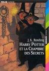 Harry Potter et la Chambre des Secrets by J.K. Rowling