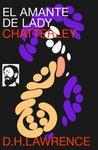 El amante de lady Chatterley by D.H. Lawrence