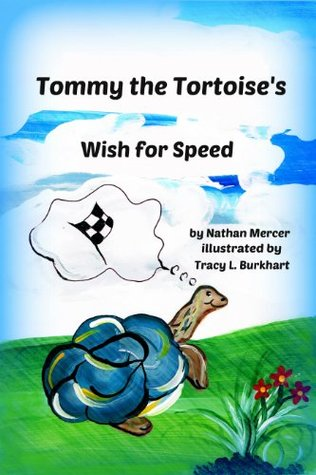 Tommy the Tortoise s Wish for Speed