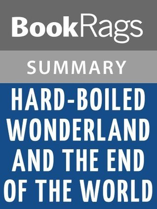 Hard-Boiled Wonderland and the End of the World by Haruki Murakami l Summary & Study Guide