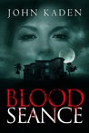 Blood Seance
