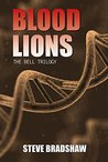 Blood Lions: The Bell Trilogy