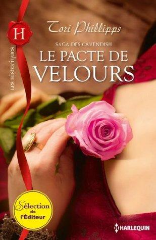 Le pacte de velours : Saga des Cavendish, vol. 1 (La saga des Cavendish)