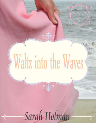 Waltz into the Waves by Sarah Holman
