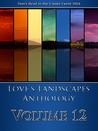 Love's Landscapes Anthology Volume 12