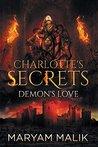 Charlotte's Secrets by Maryam Malik