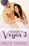 Escape To Vegas by Kelly  Young